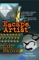Escape Artist  by Ed Ifkovic