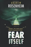Fear Itself by Andrew Rosenheim