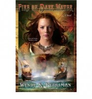 Fire on Dark Water by Wendy K. Perriman