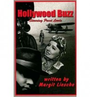 Hollywood Buzz by Margit Liesche