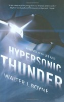 Hypersonic Thunder by Walter J. Boyne