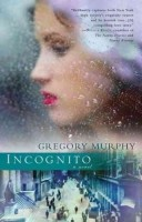 Incognito by Gregory Murphy