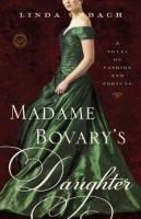 Madame Bovary's Daughter by Linda Urbach