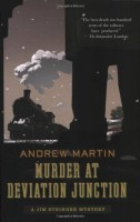 Murder at Deviation Junction by Andrew Martin