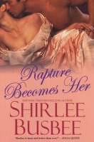 Rapture Becomes Her by Shirley Busbee