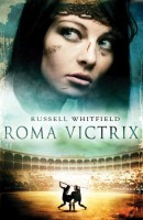 Roma Victrix by Russell Whitfield