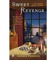Sweet Revenge: A Lady Hadley Regency Mystery by Andrea Penrose