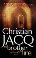 The Brother of Fire by Christian Jacq