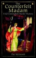 The Counterfeit Madam: A Gil Cunningham Murder Mystery by Pat McIntosh