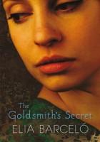 The Goldsmith's Secret by Elia Barceló