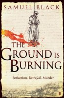 The Ground is Burning by Samuel Black