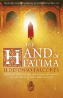 The Hand of Fatima by Ildefonso Falcones (trans. Nick Caistor)
