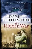 The Hidden War by David Fiddimore