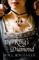 The King's Diamond by Will Whitaker