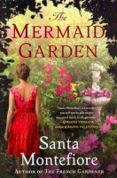 The Mermaid Garden by Santa Montefiore