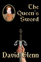 The Queen's Sword by David Glenn