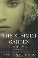 The Summer Garden: A Love Story  by Paullina Simons