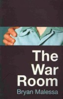 The War Room  by Bryan Malessa