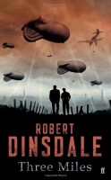 Three Miles by Robert Dinsdale