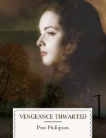 Vengeance Thwarted by Prue Phillipson