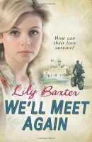 We'll Meet Again by Lily Baxter