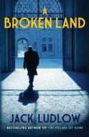 A Broken Land by Jack Ludlow