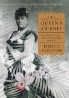 A Queen's Journey by James D. Houston
