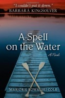 A Spell on the Water by Marjorie Kowalski Cole