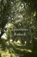 A Spurious Brood by Phil Revell