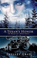 A Texan's Honor by Shelley Gray