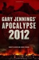Apocalypse 2012 by Robert Gleason
