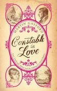 Constable in Love, Love, Landscape, Money and the Making of a Great Painter by Martin Gayford