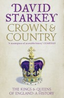 Crown and Country by David Starkey