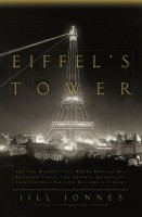 Eiffel's Tower by Jill Jonnes