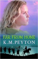 Far From Home by K.M. Peyton