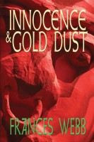 Innocence & Gold Dust by Frances Webb