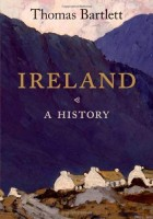 Ireland: A History by Thomas Bartlett