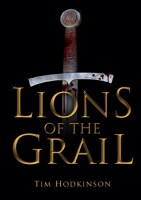 Lions of the Grail by Tim Hodgkinson