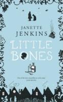 Little Bones by Janette Jenkins