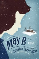 May B. by Caroline Rose Starr