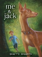 Me & Jack  by Danette Haworth