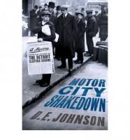 Motor City Shakedown by D. E. Johnson
