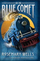 On the Blue Comet by Rosemary Wells
