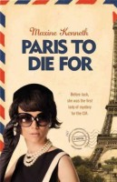 Paris to Die For by Maxine Kenneth