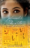 Pharaoh's Daughter by Julius Lester