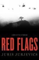Red Flags by Juris Jurjevics
