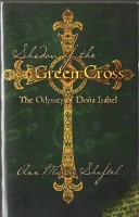 Shadow of the Green Cross  by Anne Marcia Shaftel