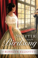 Sweeter than Birdsong by Rosslyn Elliott