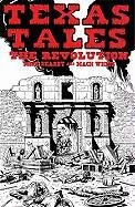 "Texas Tales Illustrated: ""The Revolution"" by Mike Kearby"