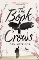 The Book of Crows  by Sam Meekings